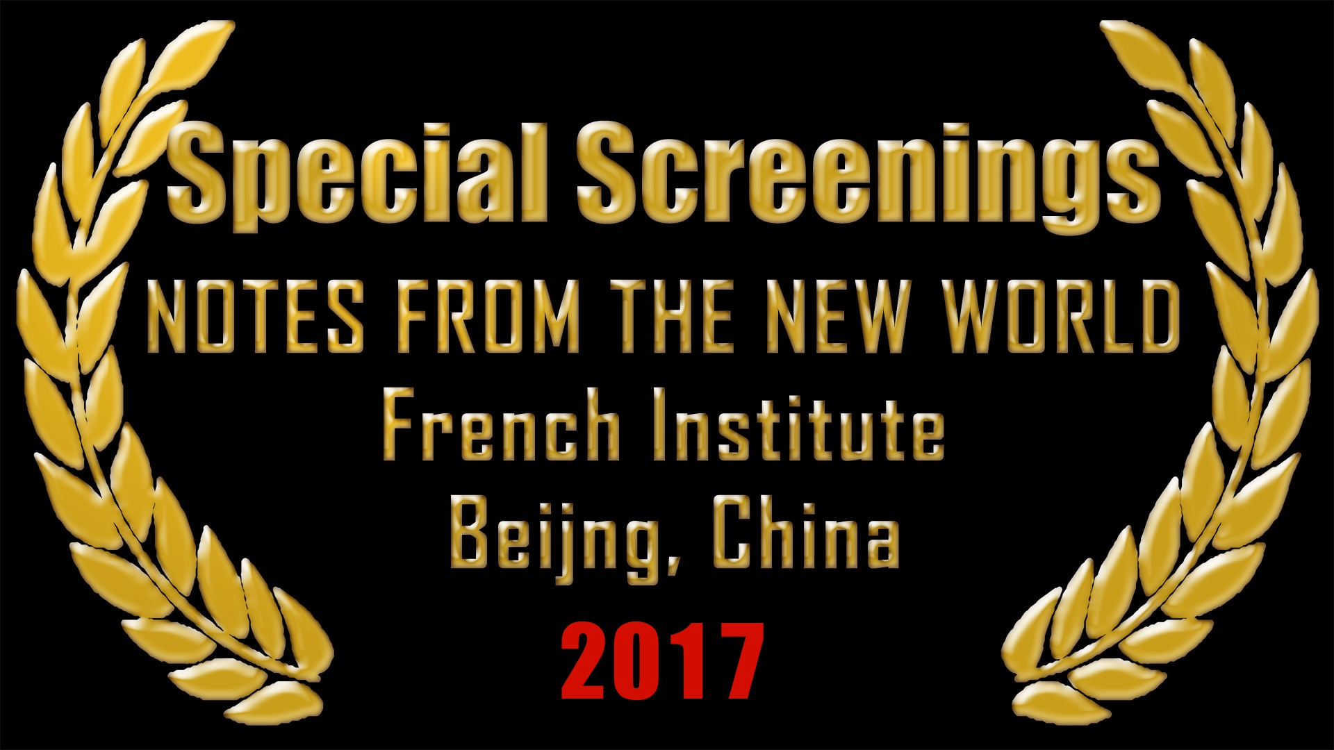 Special Screenings - French Institute, Beijing, China 2017