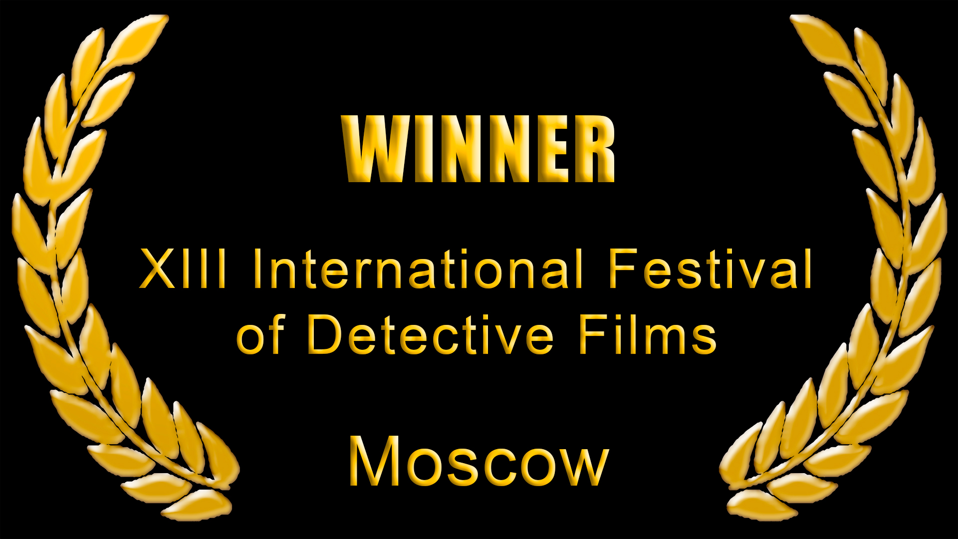 XIII International Festival of Detective Films, Moscow 2011