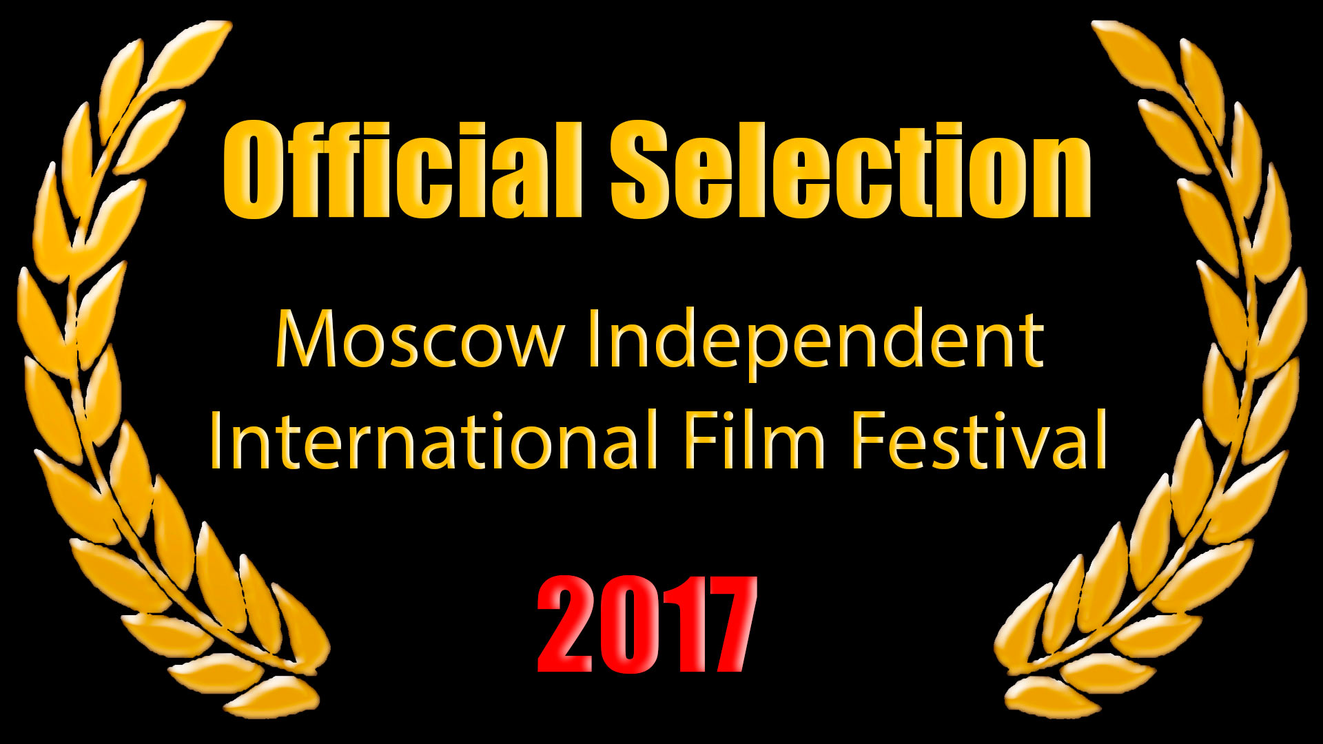 Official Selection - Moscow Independent International Film Festival 2017